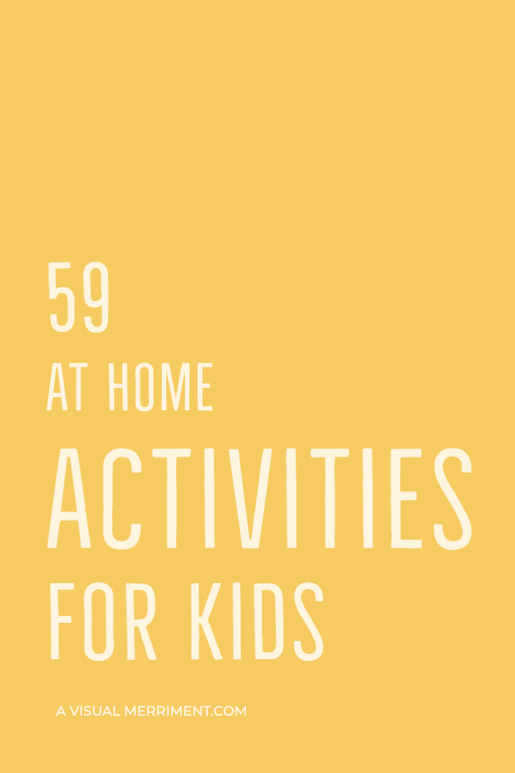 59 at home activities for kids text graphic