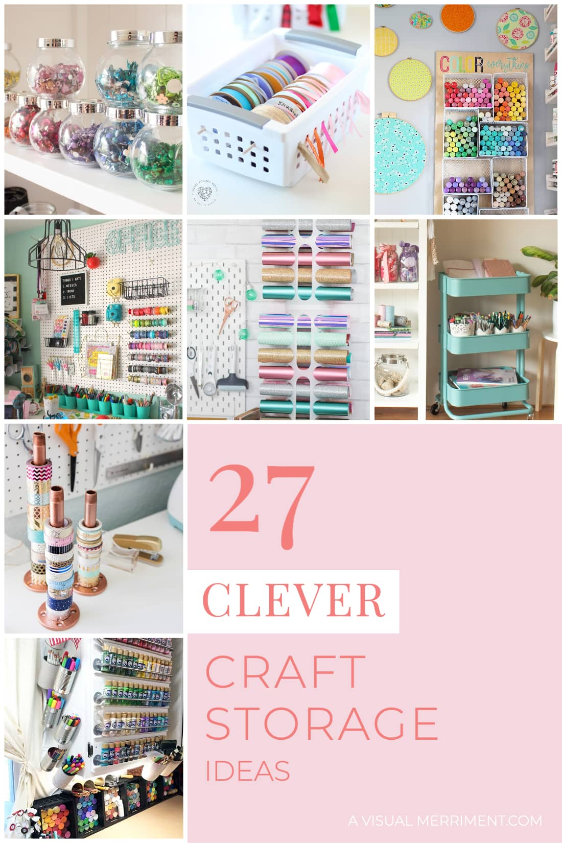 clever craft storage ideas round up