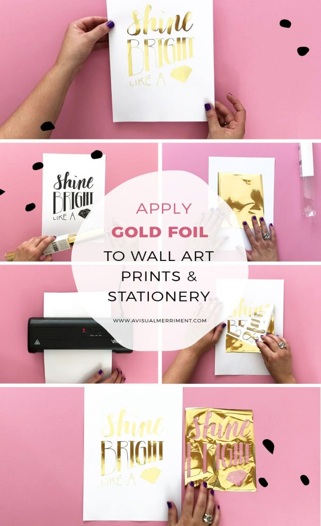 Step by step adding metallic foil to prints tutorial