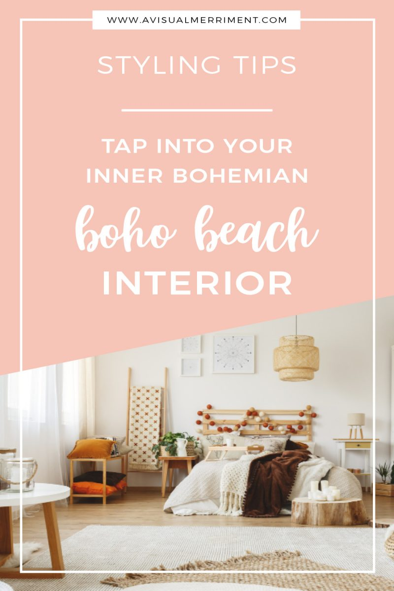 Tap into Your Inner Bohemian with a Beach Boho Interior