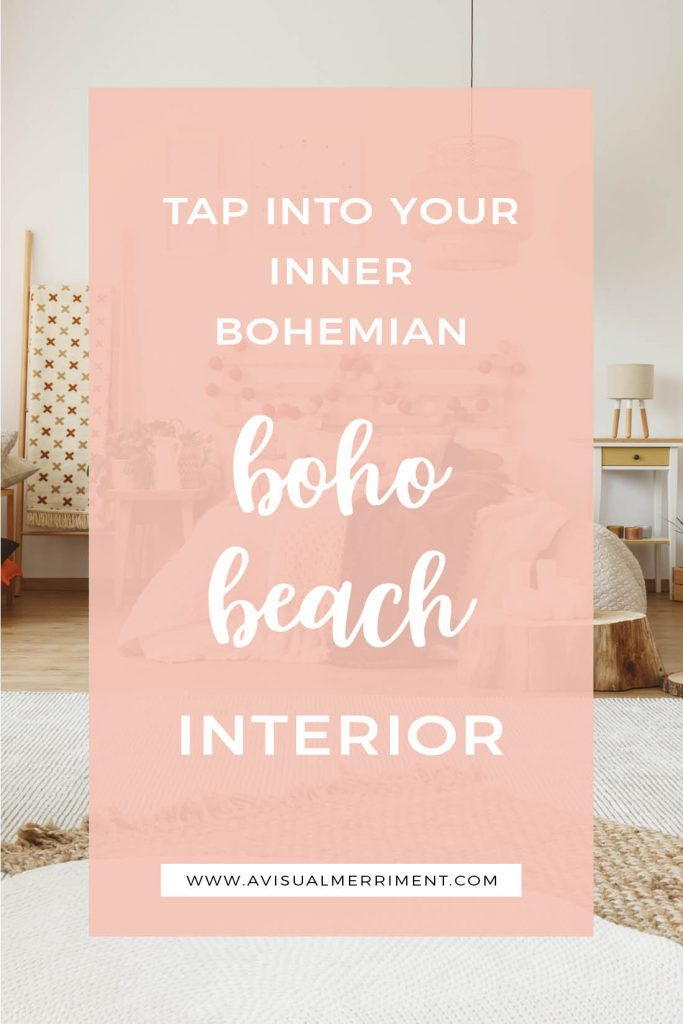 Style Bohemian with a Beach Boho decorated home