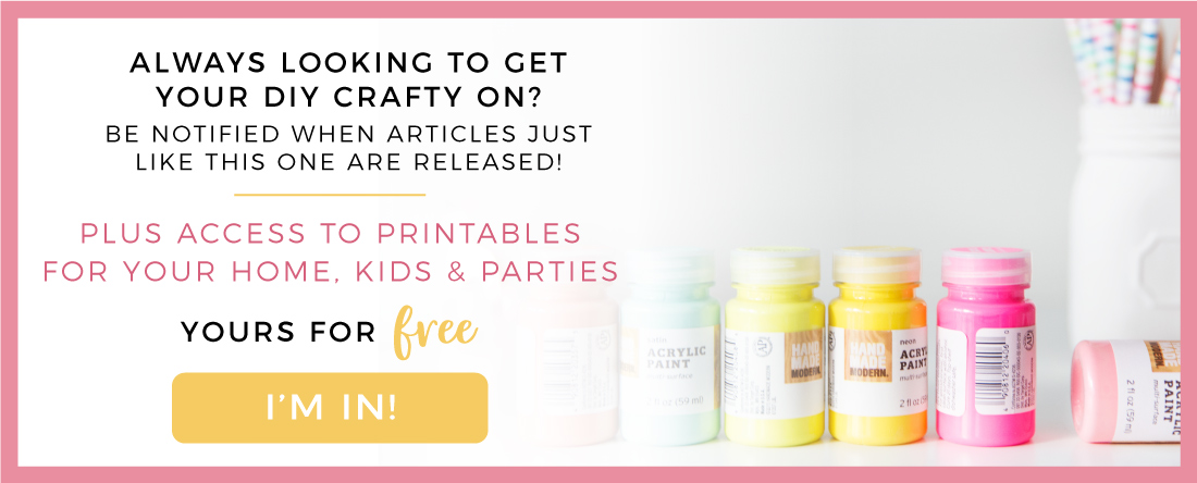 Craft and DIY tutorials, free printables for your home, kids and parties
