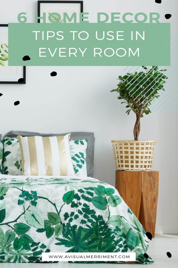 Basic decorating tips for every room of the house