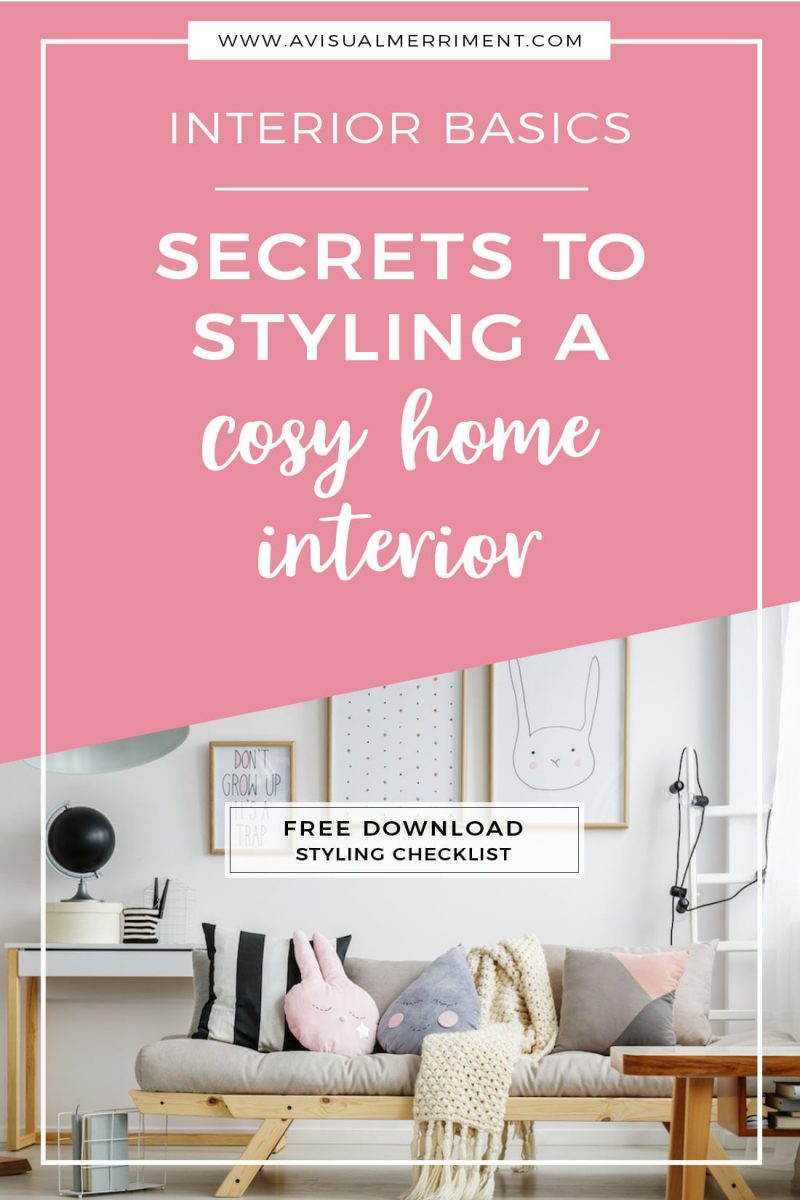 Secrets to styling a cosy home interior free printable checklist