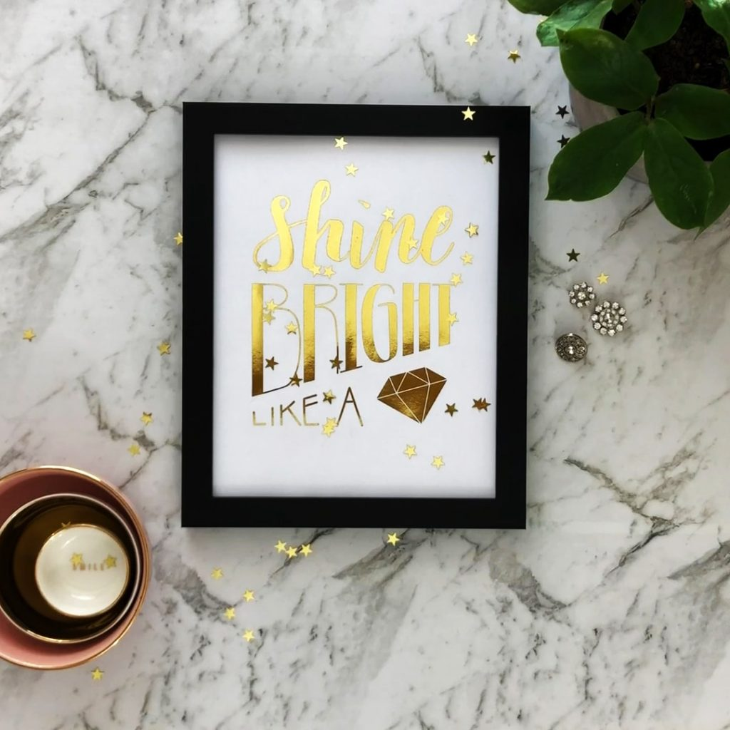 Shine Bright gold foil printable diy