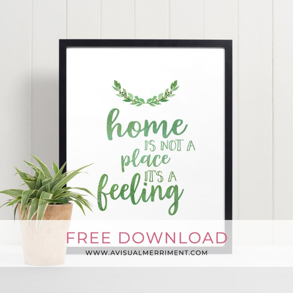 home is not a place its a feeling print in a frame