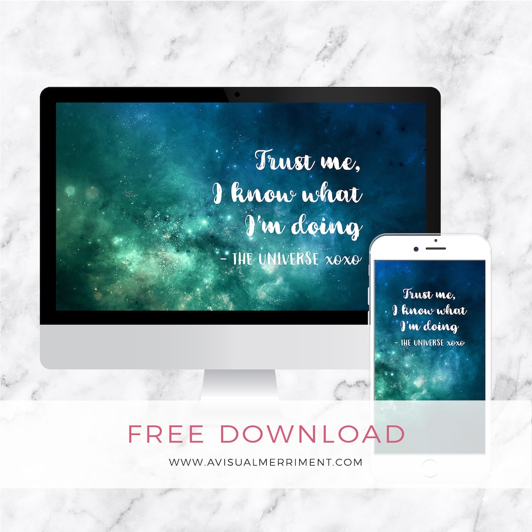 Trust me, I know what I'm doing universe quote | Galaxy nebula desktop and phone wallpaper free download | A Visual Merriment