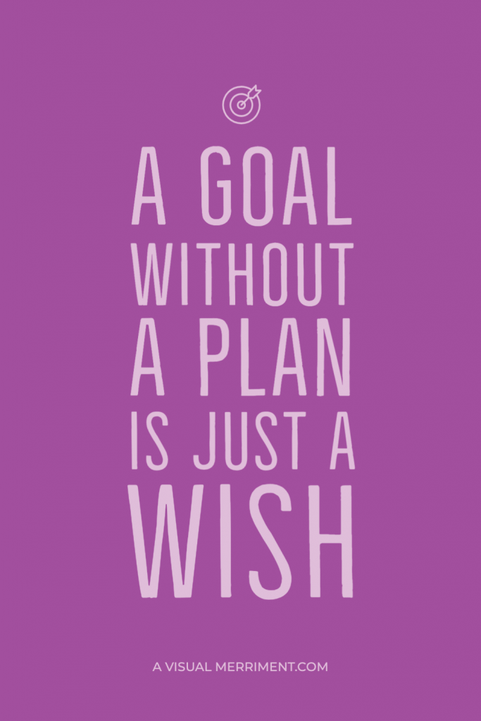 a goal without a plan is just a wish purple quote graphic